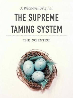 The Supreme Taming System