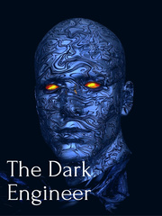 The Dark Engineer