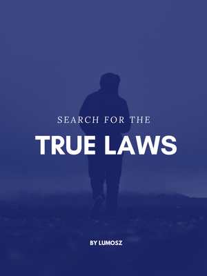 Search For The True Laws