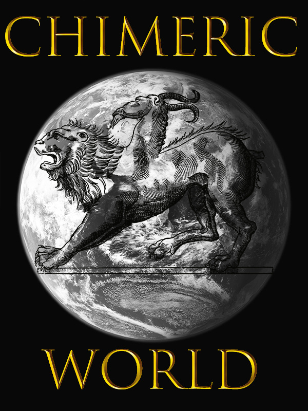 Chimeric World