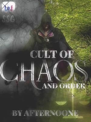Cult of Chaos and Order