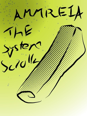 Ammeria: The System Scrolls [Discontunied]