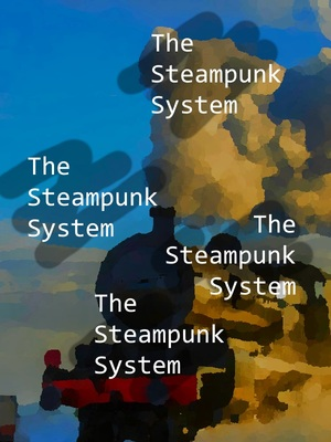 The Steampunk System