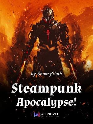 Steampunk Apocalypse!
