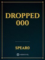 dropped 000