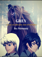 GREY: Book of Dreams and Mysteries