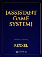 [Assistant Game System]