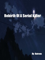 Rebirth Of A Serial Killer