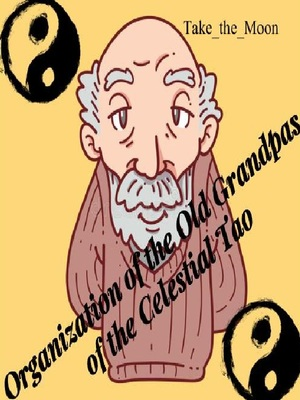 Organization of the Old Grandpas of the Celestial Tao
