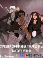 Starship commander trapped in a fantasy world