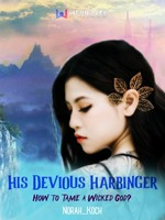 His Devious Harbinger: How To Tame A Wicked God?