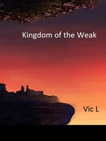 Kingdom of the Weak