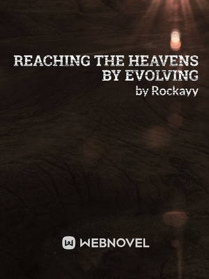 Reaching The Heavens By Evolving