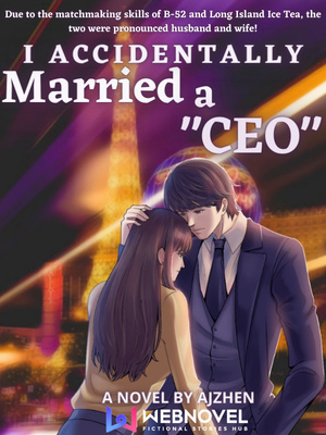 "I accidentally married a ""CEO"""