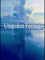 Unspoken Feelings