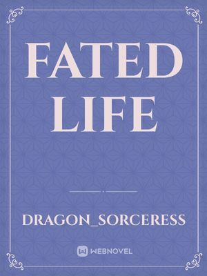 Fated Life