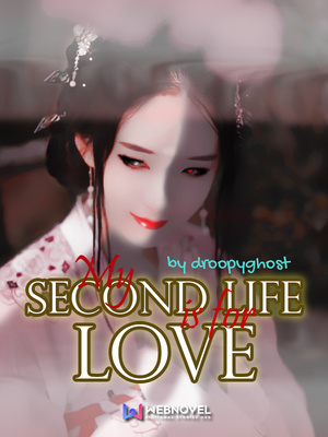 My Second Life is For Love