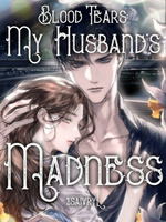 Blood Tears: My husband's wickedness
