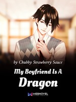 My Boyfriend Is A Dragon