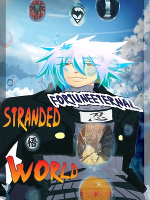 Stranded World -The story of a mob climbing the path of an MC -