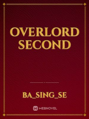 Overlord second