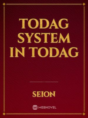 TODAG System In TODAG