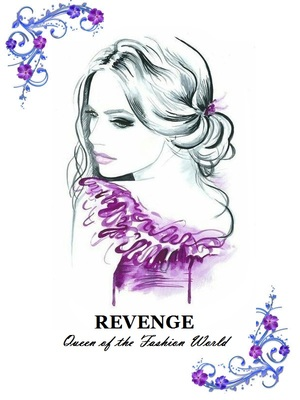 Revenge: Queen of the Fashion World
