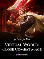Virtual World: Close Combat Mage