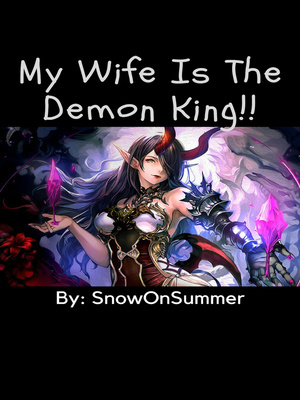 My Wife Is The Demon King