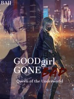 Good Girl Gone Bad: Queen of the Underworld