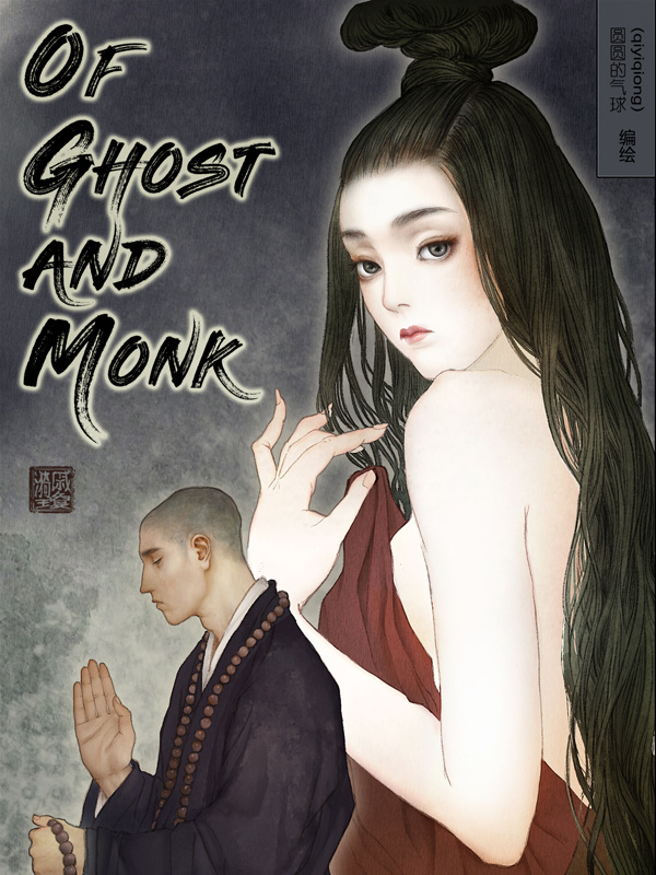 Of Ghost and Monk