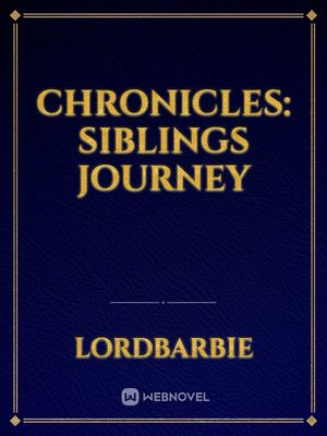 Chronicles: Siblings journey