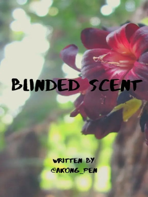 Blinded Scent [BL/Yaoi]