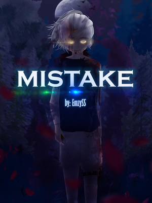 Mistake - A Naruto Fan-Fiction