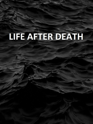 Life After Death (dropped)