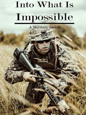 Into What Is Impossible