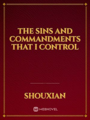 The Sins and Commandments that I Control