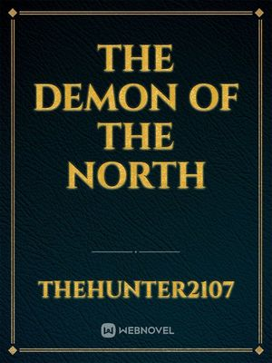 The Demon Of The North