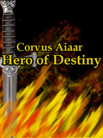 Corvus Aiaar: Hero of Destiny