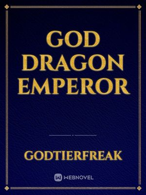 God Dragon Emperor