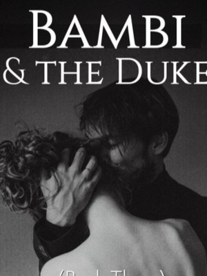 Bambi and the Duke
