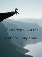 Journey of Yun Che and his Companion