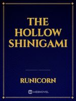 The Hollow Shinigami