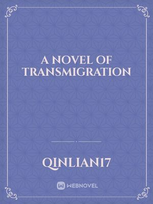 a Novel of transmigration