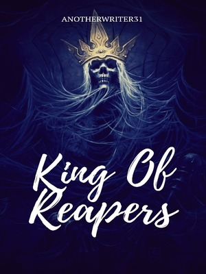 King Of Reapers | Black Butler Fanfic - Chapter 1 - Webnovel