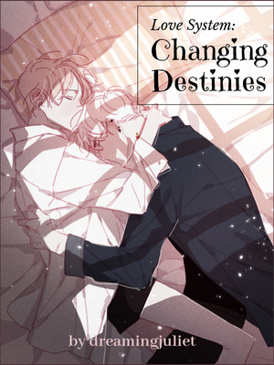 Love System: Changing Destinies