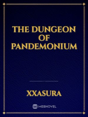 The dungeon of pandemonium