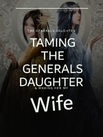 Taming the Generals Daughter
