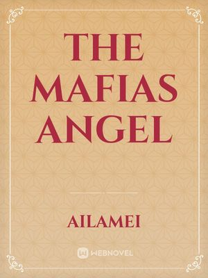 The Mafias Angel