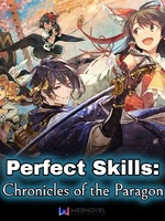 Perfect Skills: Chronicles of the Paragon